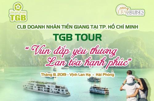 TGB TOUR: VUN ĐẮP YÊU THƯƠNG – LAN TỎA HẠNH PHÚC